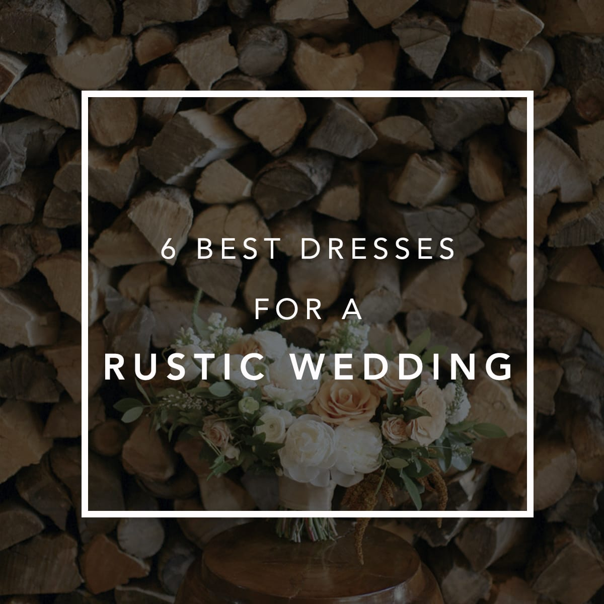 6 Best Dresses for a Rustic Wedding Image